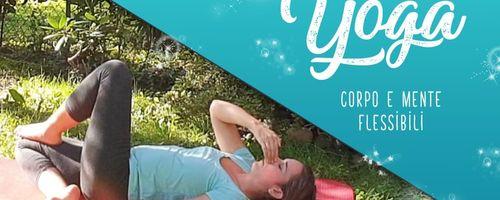 Yoga per la flessibilità di corpo e mente