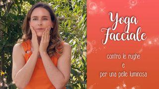 Yoga facciale contro le rughe e per una pelle luminosa