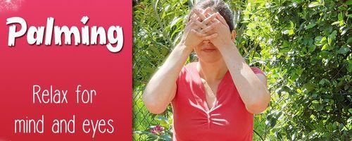 Palming, die Übung, um die Augen und den Geist zu entspannen
