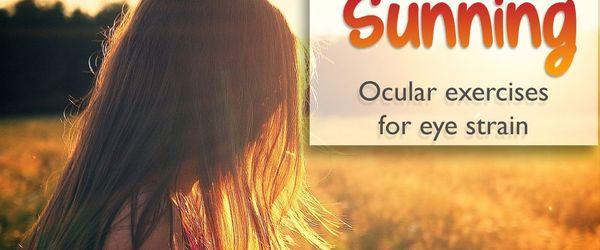 Augenübungen gegen müde Augen, Sunning
