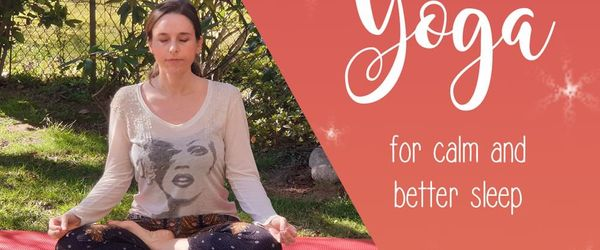 Yoga at home against anxiety and to sleep well, relaxing exercises