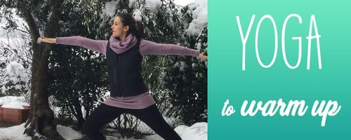 Yoga to warm you up