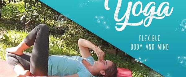Yoga for flexibility of body and mind