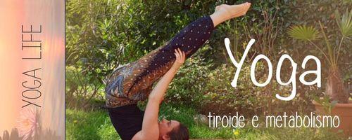 Migliora flessibilità, metabolismo e lavoro della tiroide con lo yoga, le asana sulle spalle