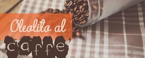 Oleolito al caffè contro la cellulite e le occhiaie