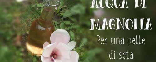 Acqua di magnolia per una pelle liscia come la seta