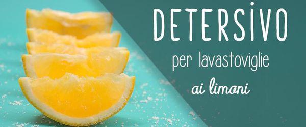 Detersivo per lavastoviglie fai da te ai limoni
